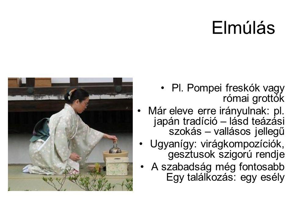 Elmúlás Pl. Pompei freskók vagy római grottók