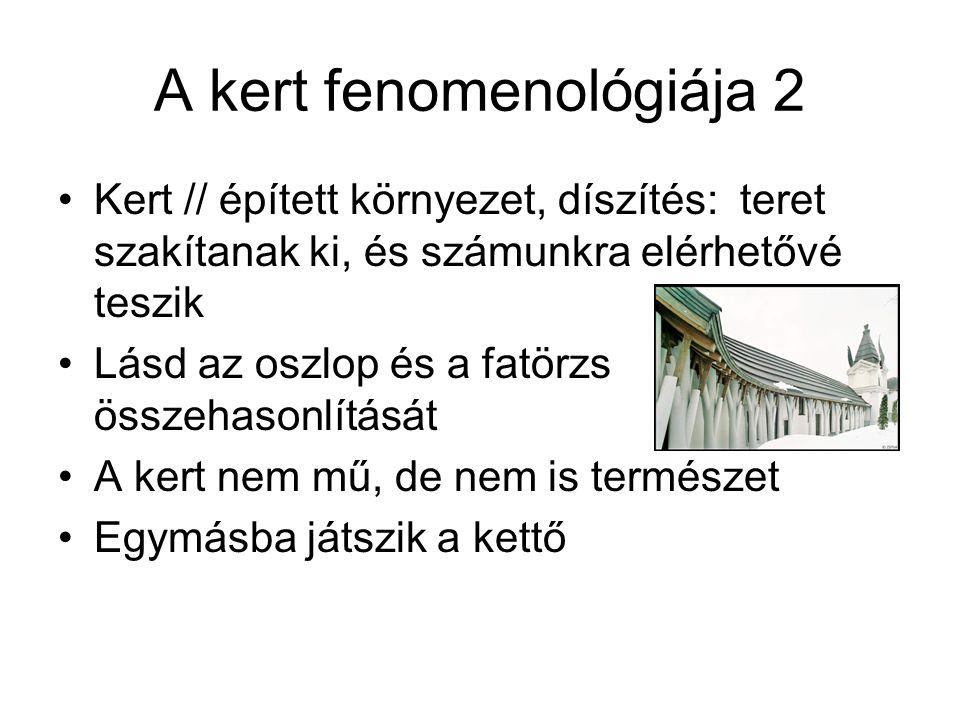 A kert fenomenológiája 2