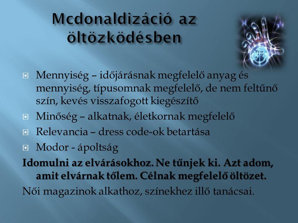 Mcdonaldizáció az öltözködésben