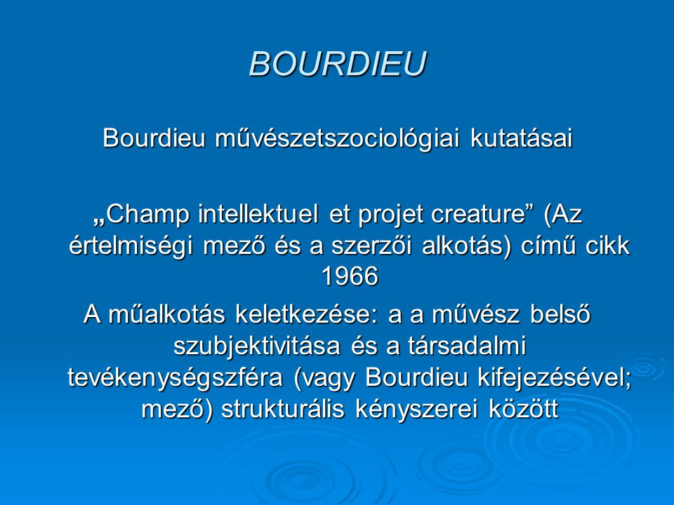 Bourdieu művészetszociológiai kutatásai