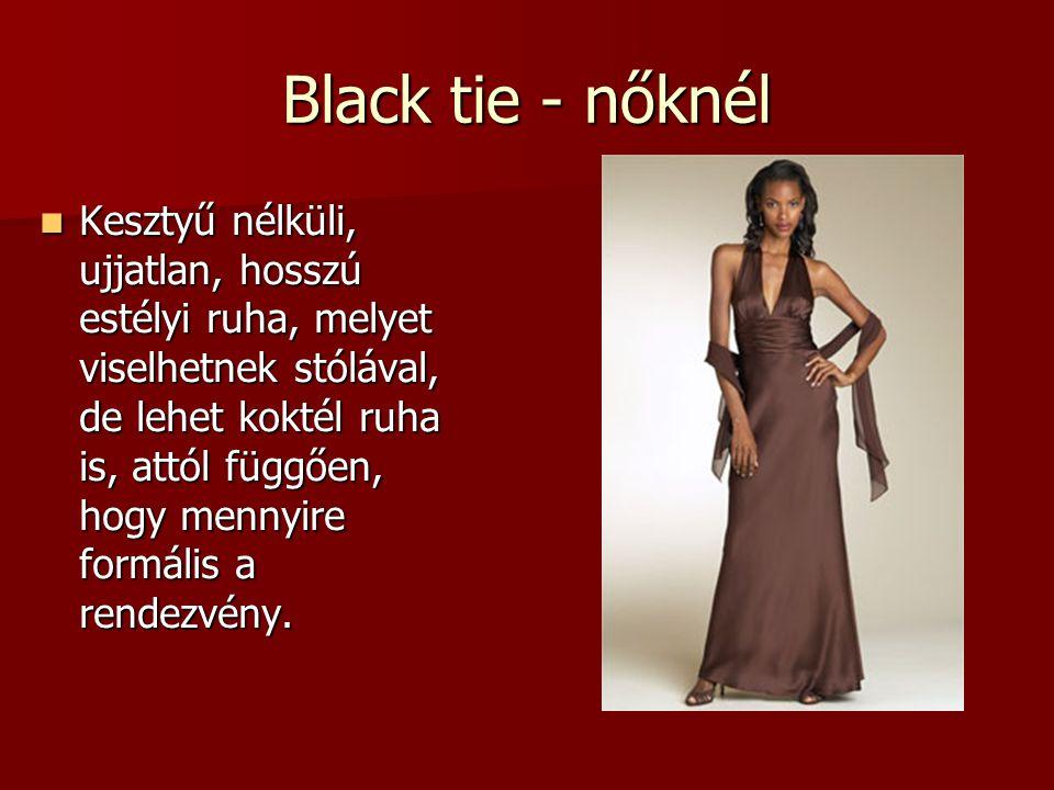 Black tie - nőknél