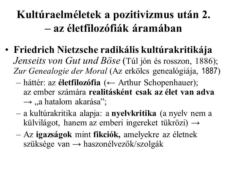 Kultúraelméletek a pozitivizmus után 2. – az életfilozófiák áramában