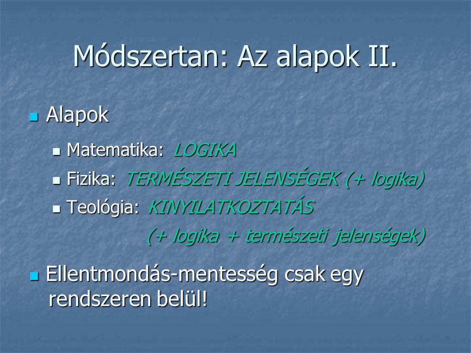 Módszertan: Az alapok II.