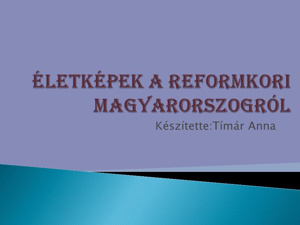 Életképek a reformkori Magyarorszogról