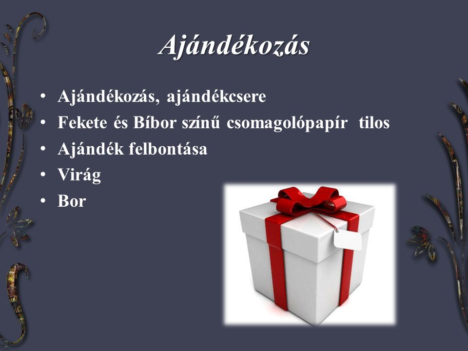 Ajándékozás Ajándékozás, ajándékcsere