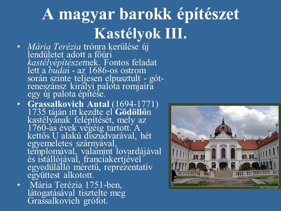 A magyar barokk építészet Kastélyok III.