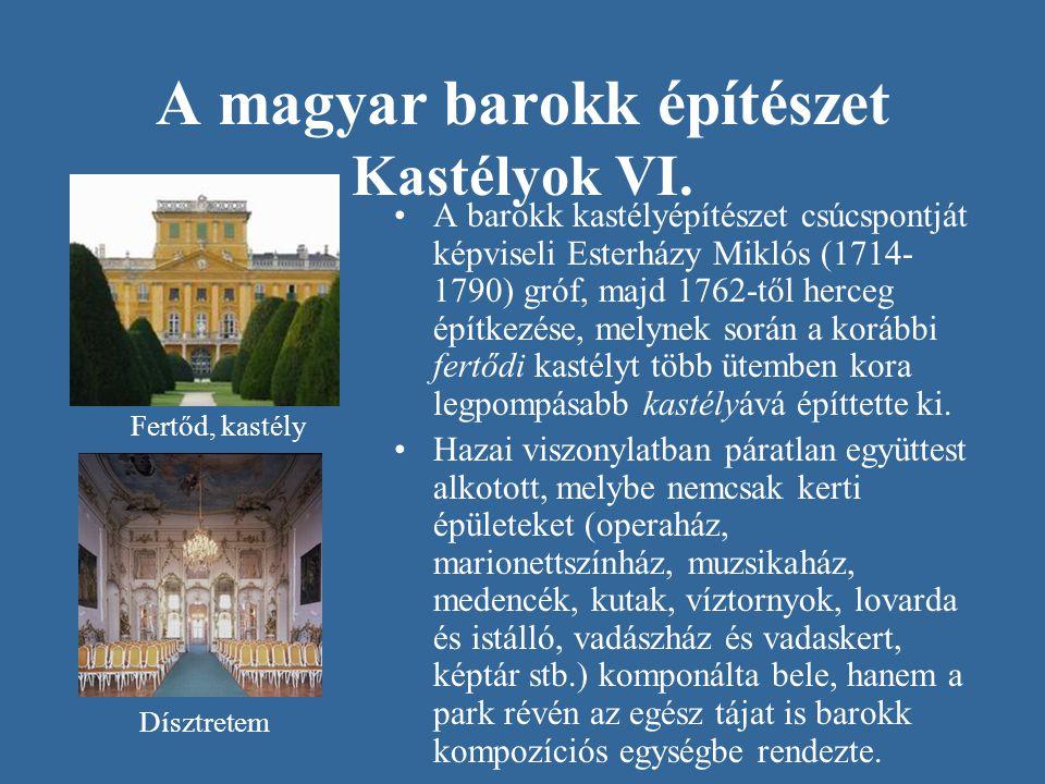 A magyar barokk építészet Kastélyok VI.