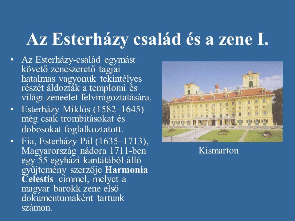 Az Esterházy család és a zene I.