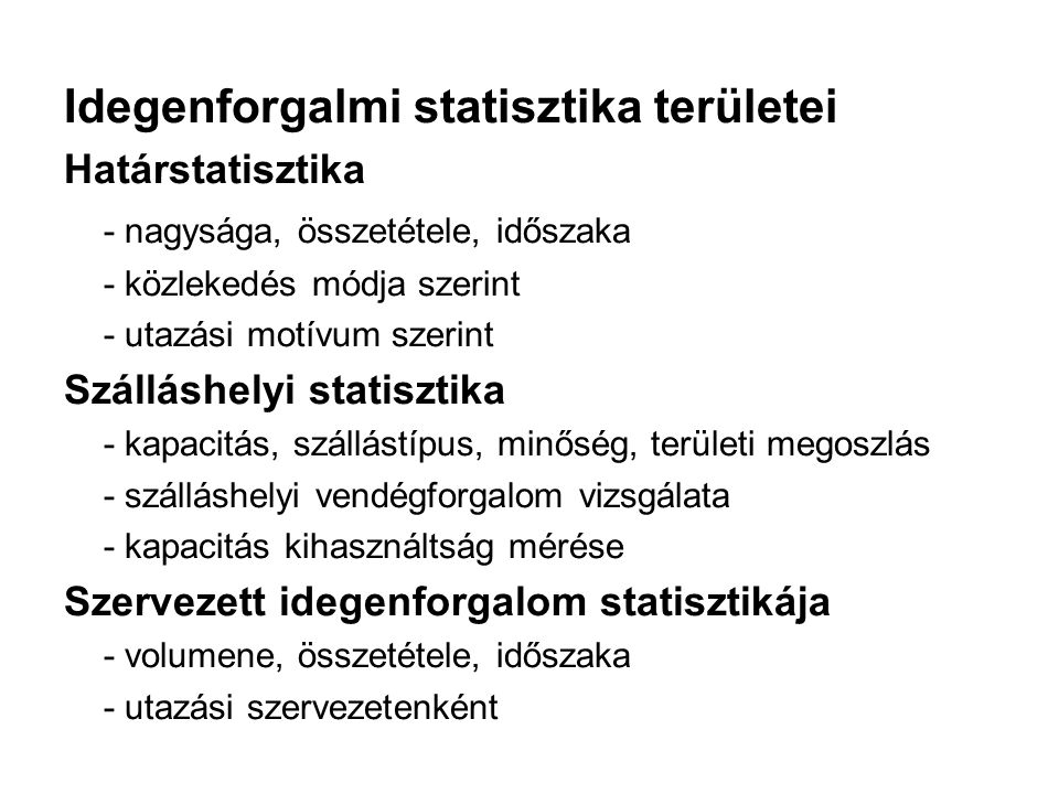 Idegenforgalmi statisztika területei