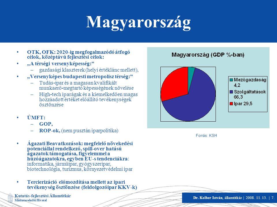 """Magyarország OTK, OFK: 2020-ig megfogalmazódó átfogó célok, középtávú fejlesztési célok: """"A térségi versenyképesség:"""