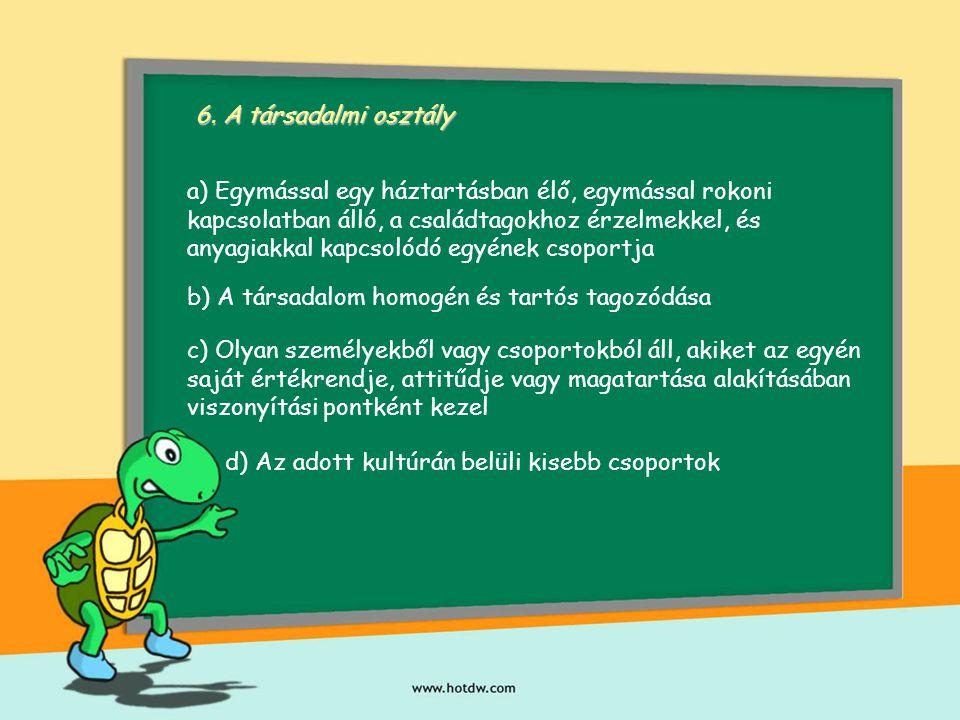 6. A társadalmi osztály