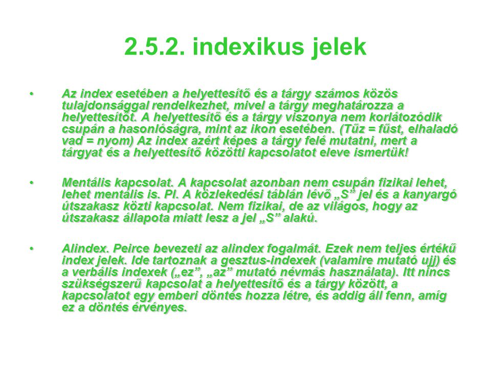 2.5.2. indexikus jelek