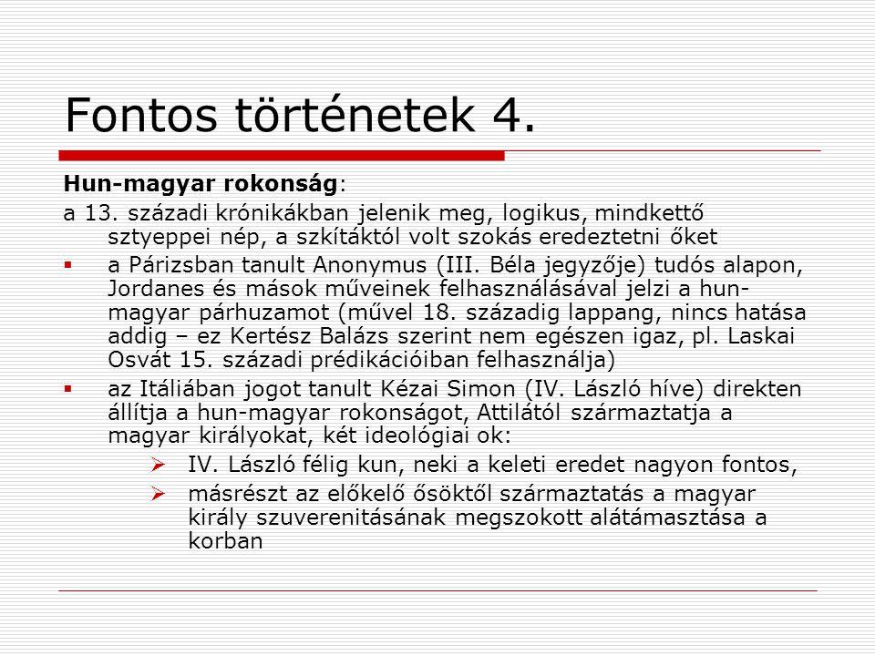 Fontos történetek 4. Hun-magyar rokonság: