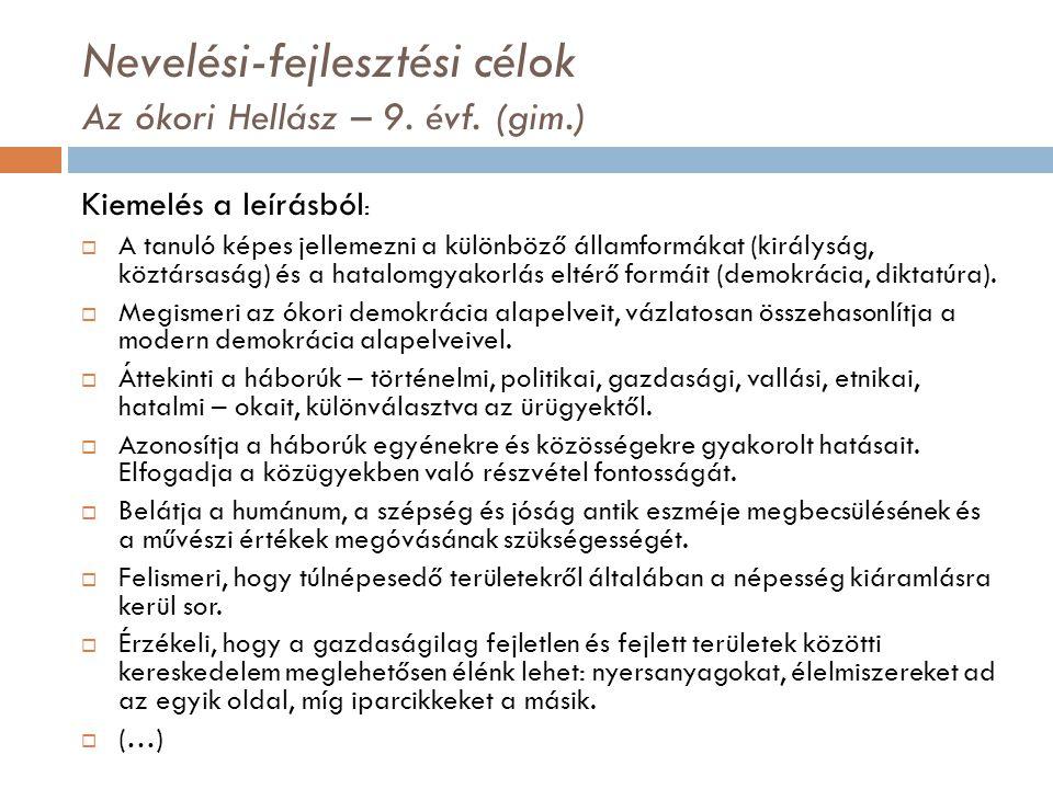 Nevelési-fejlesztési célok Az ókori Hellász – 9. évf. (gim.)