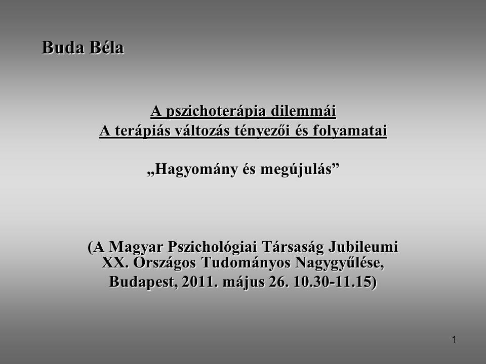 Buda Béla A pszichoterápia dilemmái