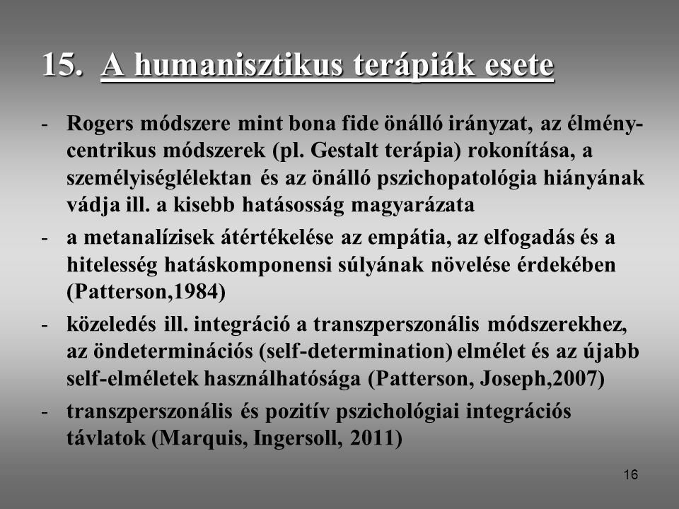 15. A humanisztikus terápiák esete