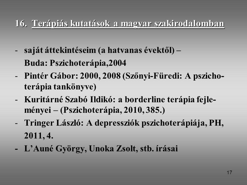 16. Terápiás kutatások a magyar szakirodalomban