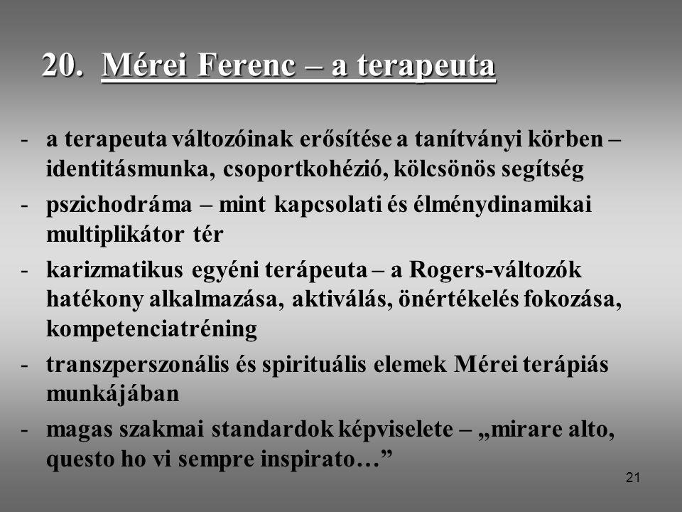 20. Mérei Ferenc – a terapeuta