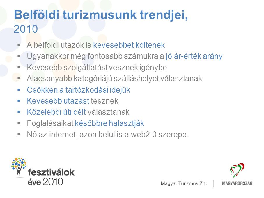 Belföldi turizmusunk trendjei, 2010