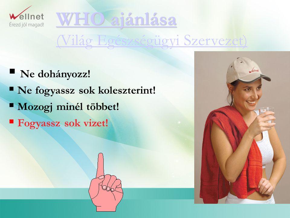 WHO ajánlása (Világ Egészségügyi Szervezet)