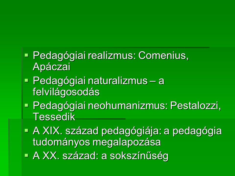 Pedagógiai realizmus: Comenius, Apáczai
