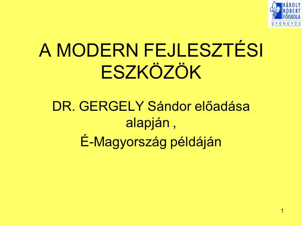 A MODERN FEJLESZTÉSI ESZKÖZÖK