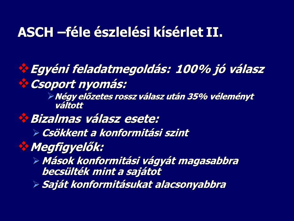 ASCH –féle észlelési kísérlet II.