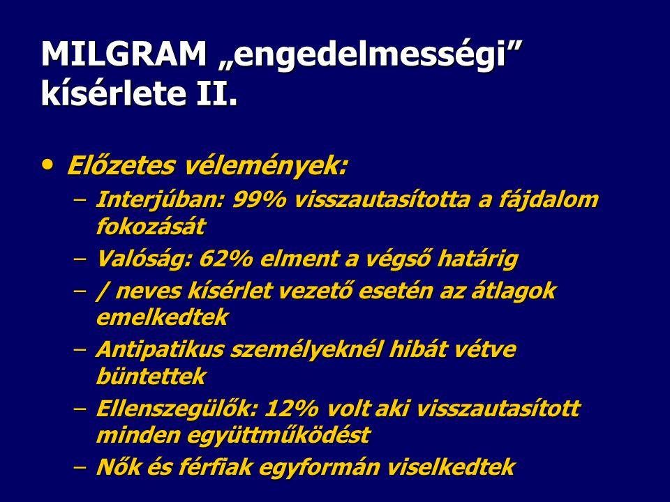 """MILGRAM """"engedelmességi kísérlete II."""