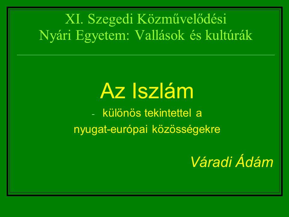 XI. Szegedi Közművelődési Nyári Egyetem: Vallások és kultúrák