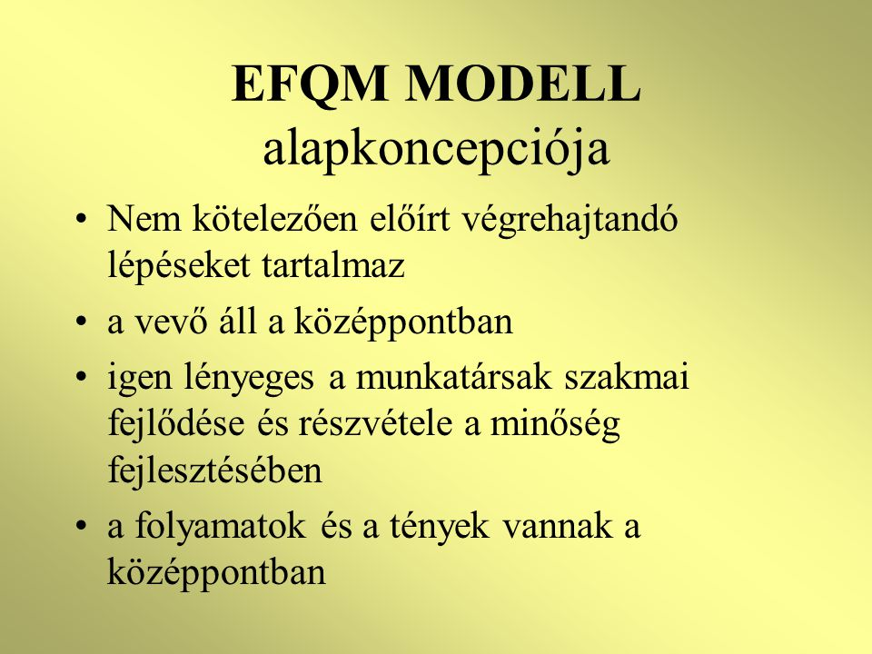 EFQM MODELL alapkoncepciója