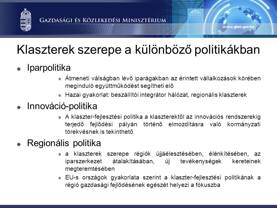 Klaszterek szerepe a különböző politikákban