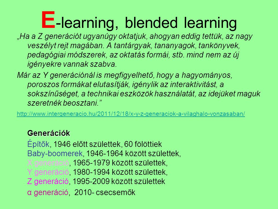 E-learning, blended learning