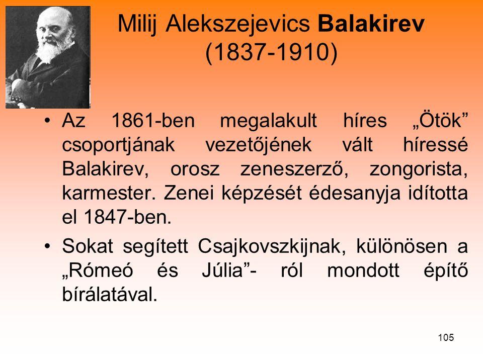 Milij Alekszejevics Balakirev (1837-1910)