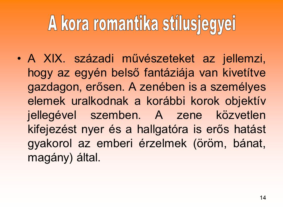 A kora romantika stílusjegyei