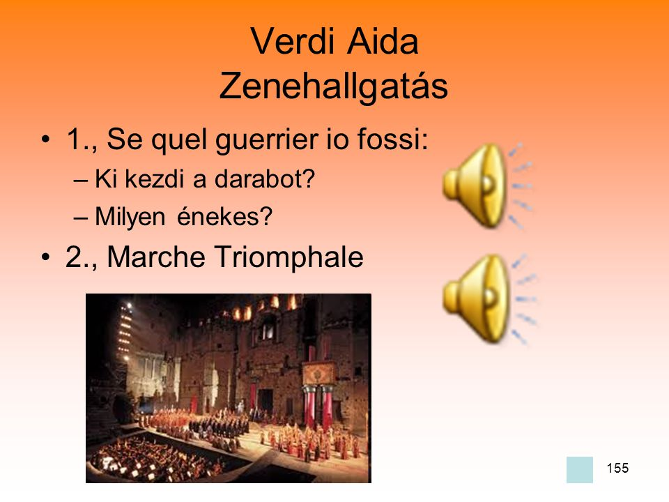 Verdi Aida Zenehallgatás