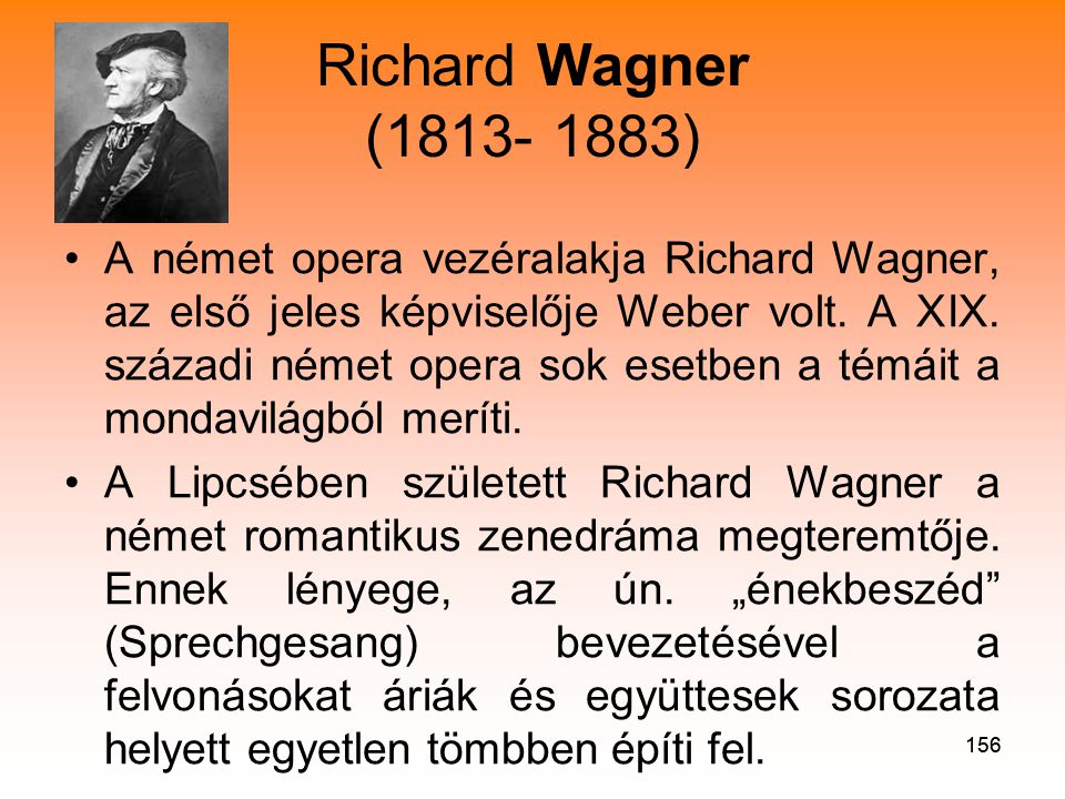 Richard Wagner (1813- 1883)