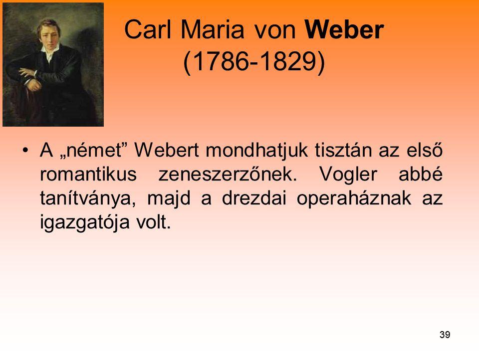 Carl Maria von Weber (1786-1829)