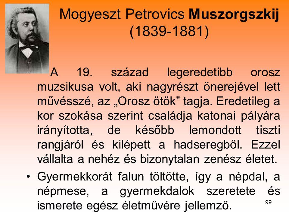 Mogyeszt Petrovics Muszorgszkij (1839-1881)