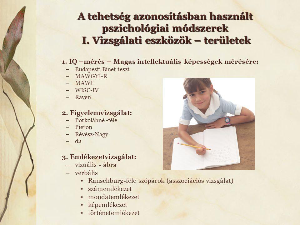 A tehetség azonosításban használt pszichológiai módszerek I