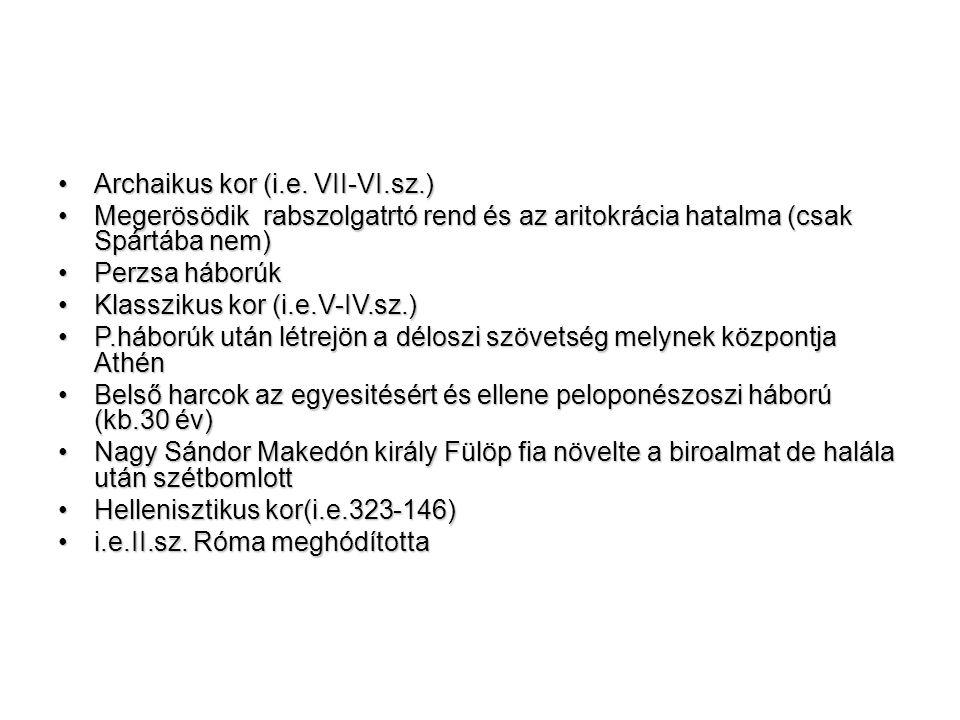 Archaikus kor (i.e. VII-VI.sz.)