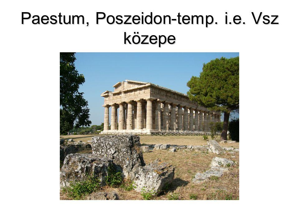 Paestum, Poszeidon-temp. i.e. Vsz közepe