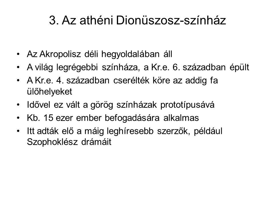 3. Az athéni Dionüszosz-színház