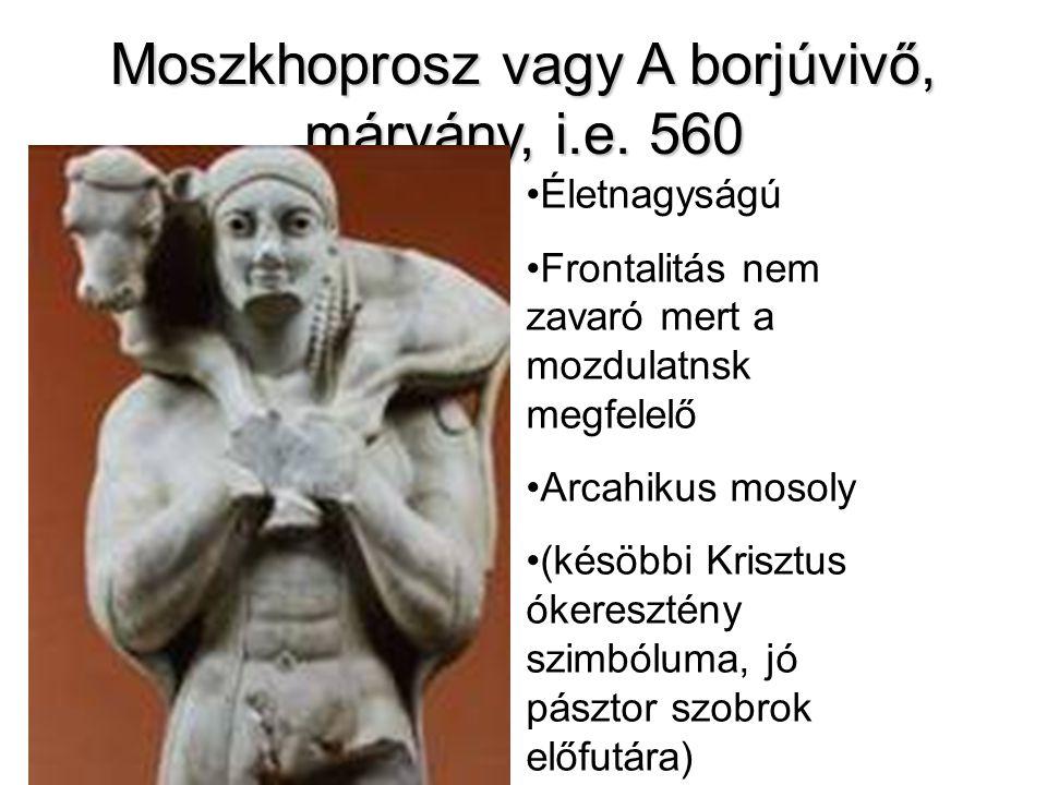 Moszkhoprosz vagy A borjúvivő, márvány, i.e. 560