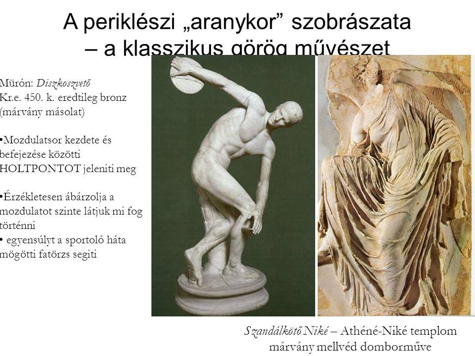 """A periklészi """"aranykor szobrászata – a klasszikus görög művészet"""
