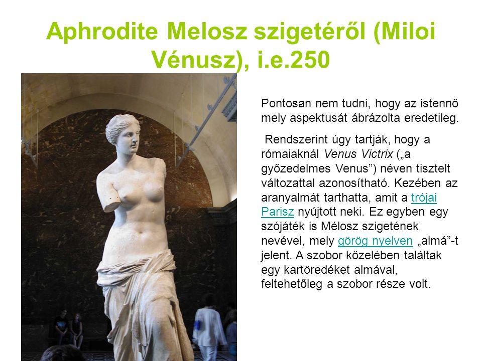 Aphrodite Melosz szigetéről (Miloi Vénusz), i.e.250