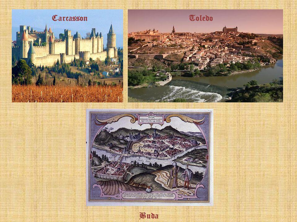 Carcasson Toledo Buda