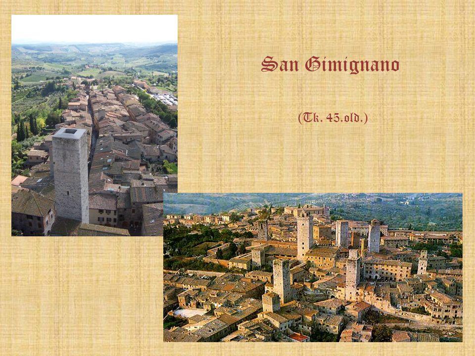 San Gimignano (Tk. 45.old.)
