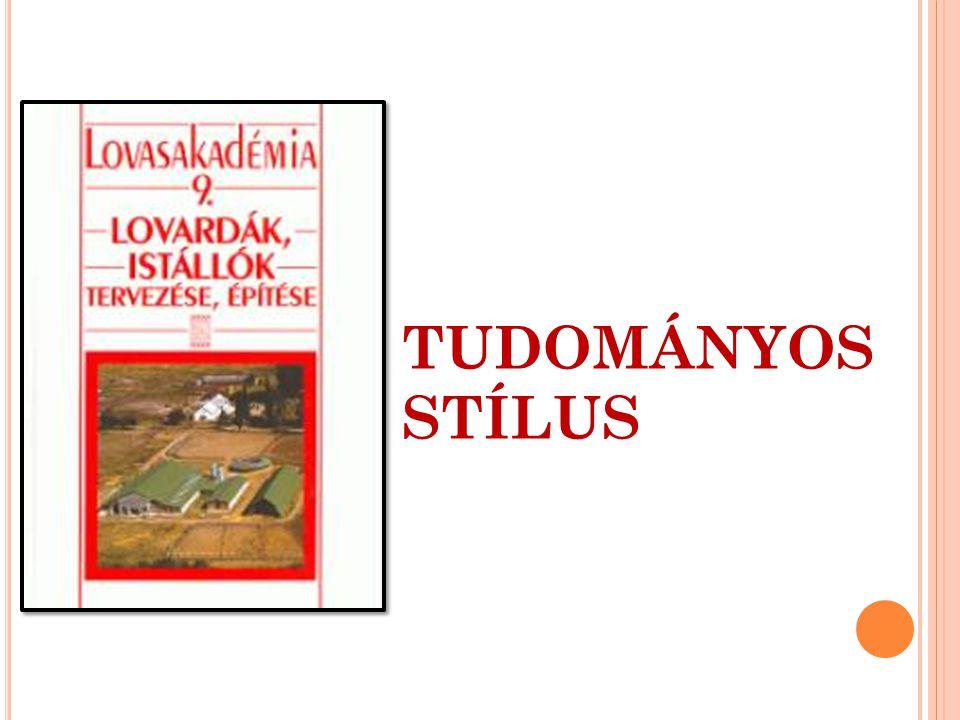 TUDOMÁNYOS STÍLUS