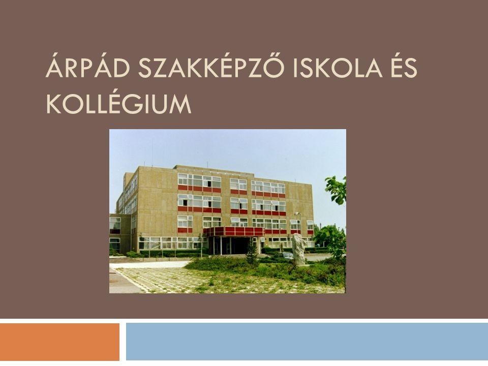 Árpád Szakképző Iskola és Kollégium