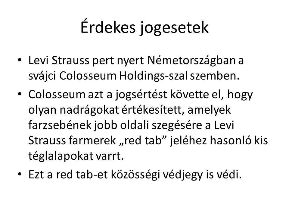 Érdekes jogesetek Levi Strauss pert nyert Németországban a svájci Colosseum Holdings-szal szemben.